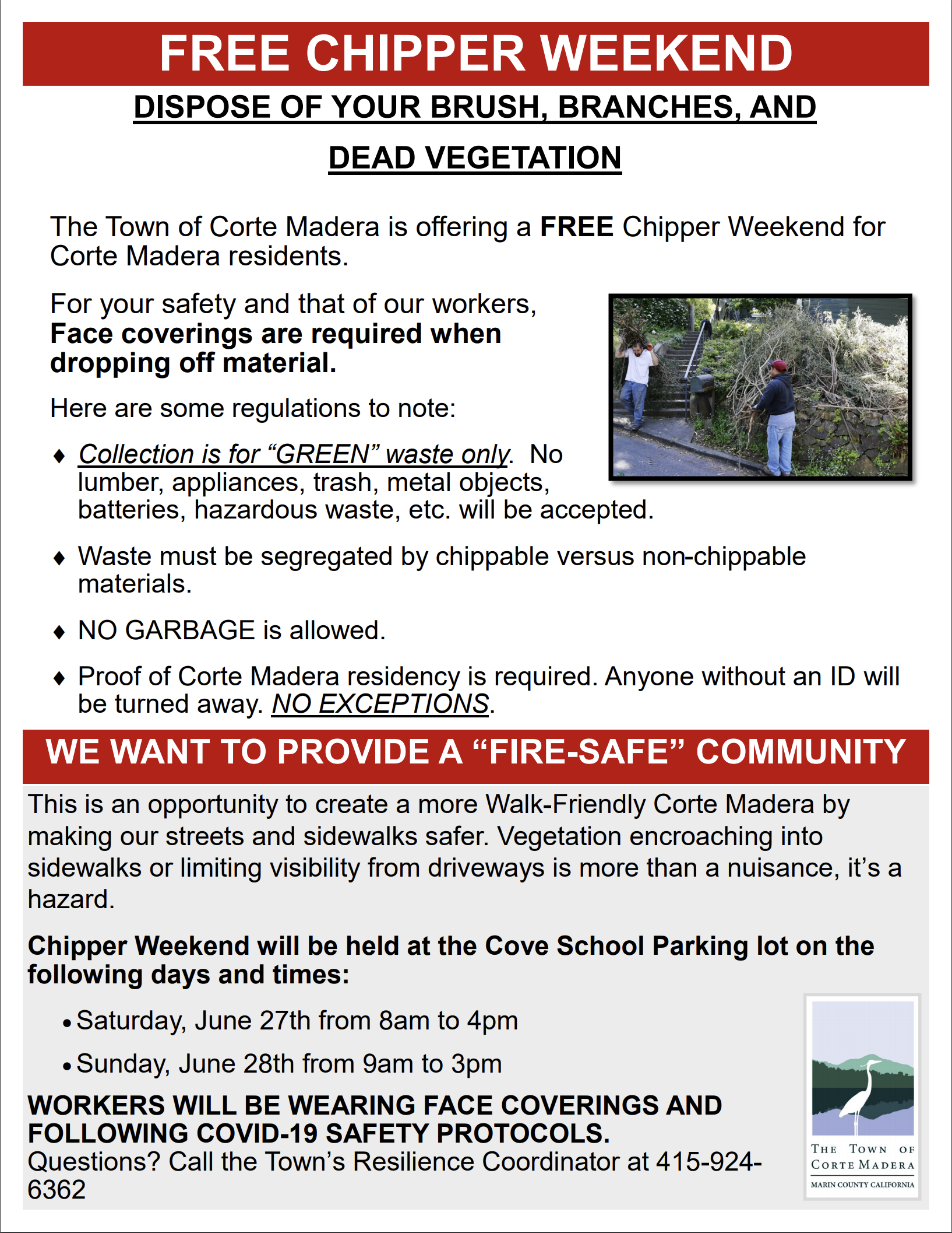 FREE CHIPPER WEEKEND @ COVE SCHOOL FOR CORTE MADERA RESIDENTS  ON JUNE 27th & 28th!